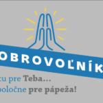 Dobrovoľníci, ktorí chcú pomôcť s prípravou návštevy pápeža Františka sa môžu registrovať